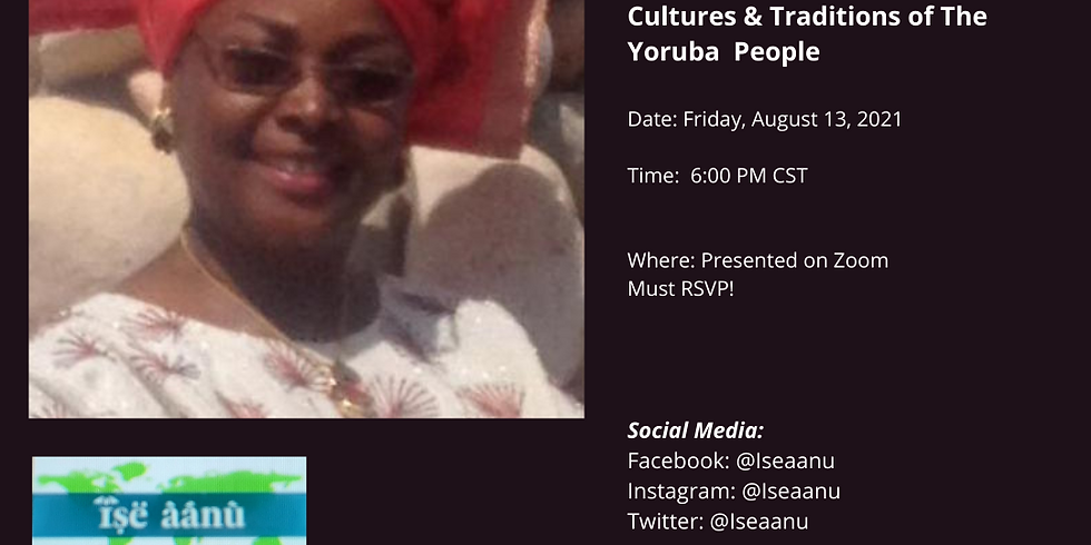 Cultures & Traditions: The Yoruba Culture with Tunde