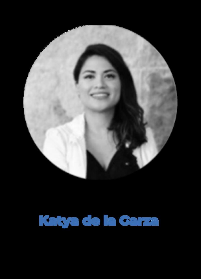 KATYA DE LA GARZA