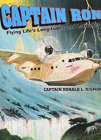 Captain Ron flying Lifes longitudes lati