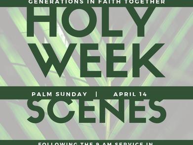 GIFT Sunday: Holy Week Scenes