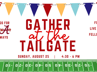 Gather at the Tailgate event on Aug. 25