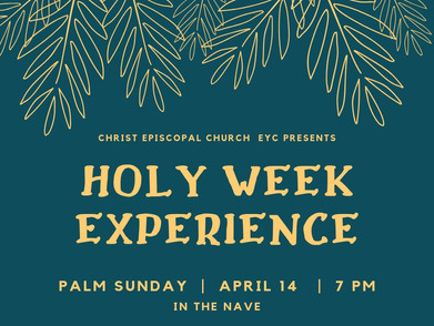 EYC presents The Holy Week Experience