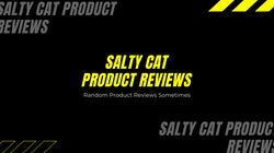 Salty Cat Product Reviews