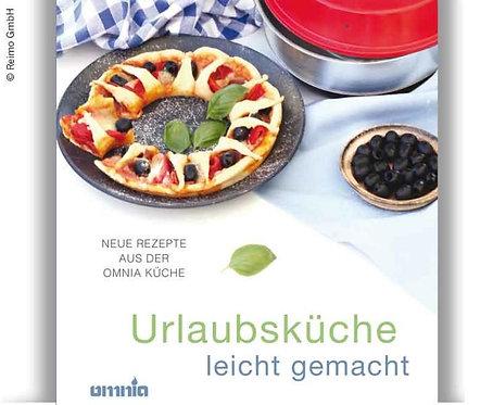 OMINA Kochbuch - Urlaubsküche leicht gemacht, 50 Rezepte,m 108 Seiten
