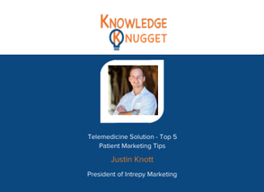 Telemedicine Solution - Top 5 Patient Marketing Tips