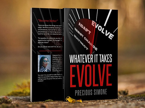 Whatever It Takes..EVOLVE
