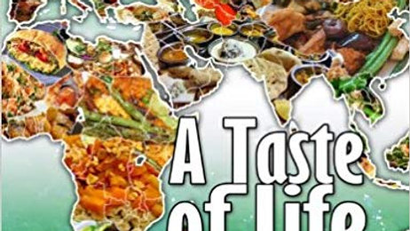 A Taste of Life: 1000 Vegetarian Recipes from Around the World