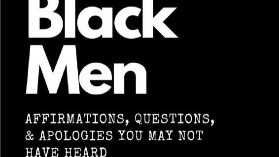 Dear Black Men