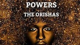 7 African Powers: Orishas