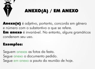 """""""Anexo(a)"""" e """"Em anexo"""""""