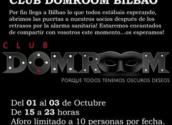 Club DomRoom ahora en Bilbao!