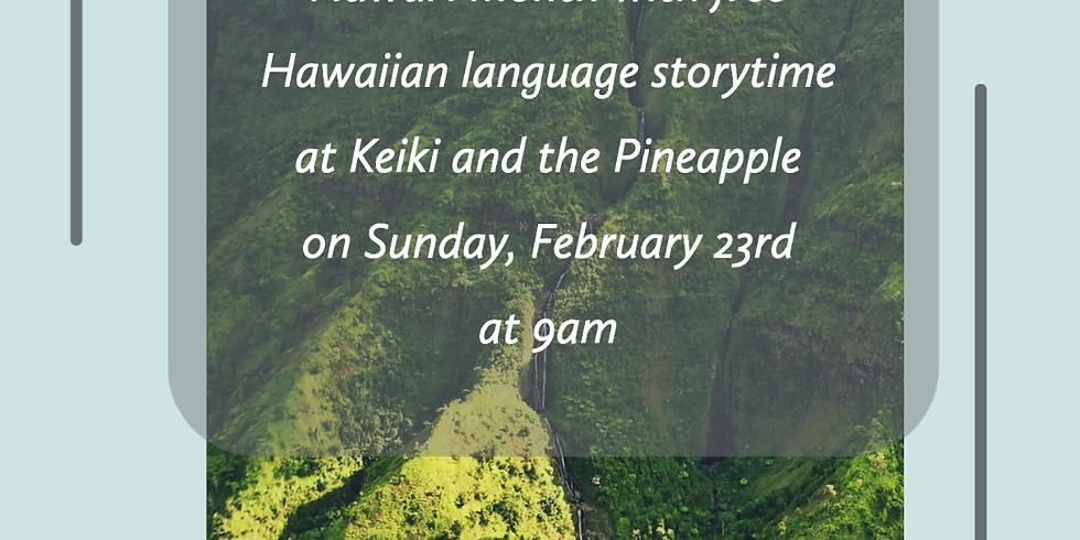 'Ōlelo Hawai'i Storytime