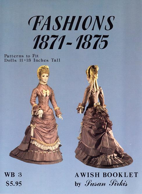 Volume 3: Fashions 1871-1875