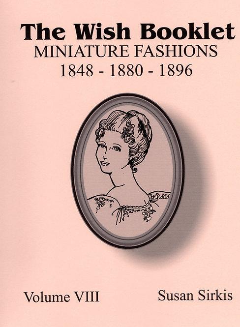 Volume 8: Miniature Fashions 1848, 1880, 1896 (DIGITAL)