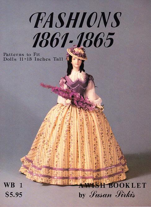 Volume 1: Fashions 1861-1865