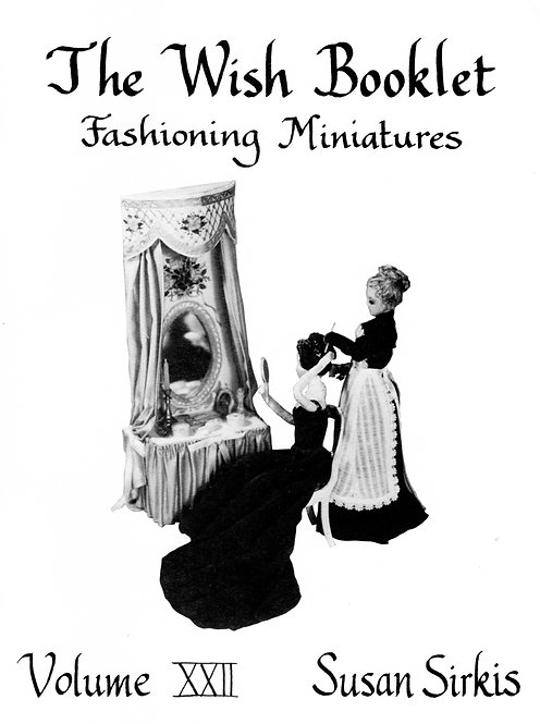 Volume 22: Fashioning Miniatures