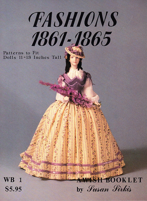 Volume 1: The Wish Booklet Fashions 1861–1865 (DIGITAL)