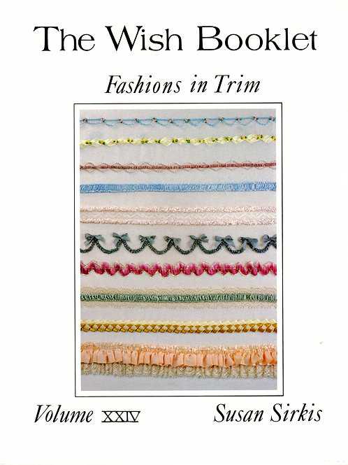 Volume 24: Fashions in Trim