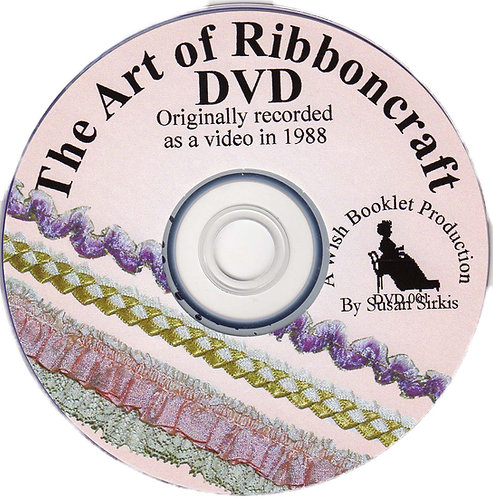 DVD 1: The Art of Ribboncraft