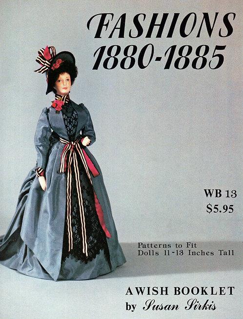 Volume 13: Fashions 1880-1885 (DIGITAL)