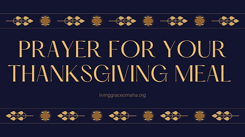 Prayer foryour Thanksgiving Meal.jpg