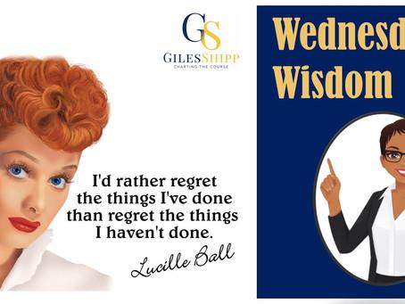 Words of Wisdom on a Wednesday!