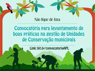 Convocatória para levantamento de boas práticas na gestão de Unidades de Conservação municipais