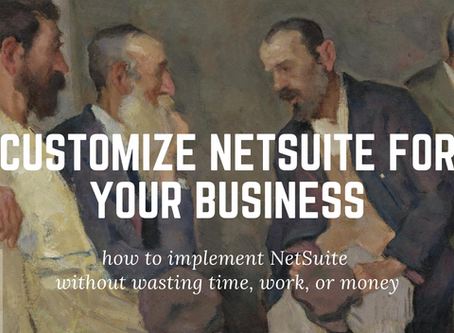 Customize NetSuite for Your Business