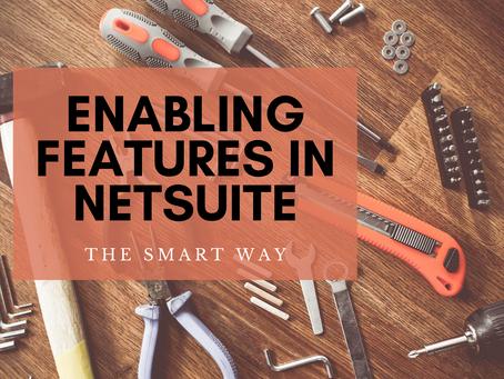 Enabling Features in NetSuite