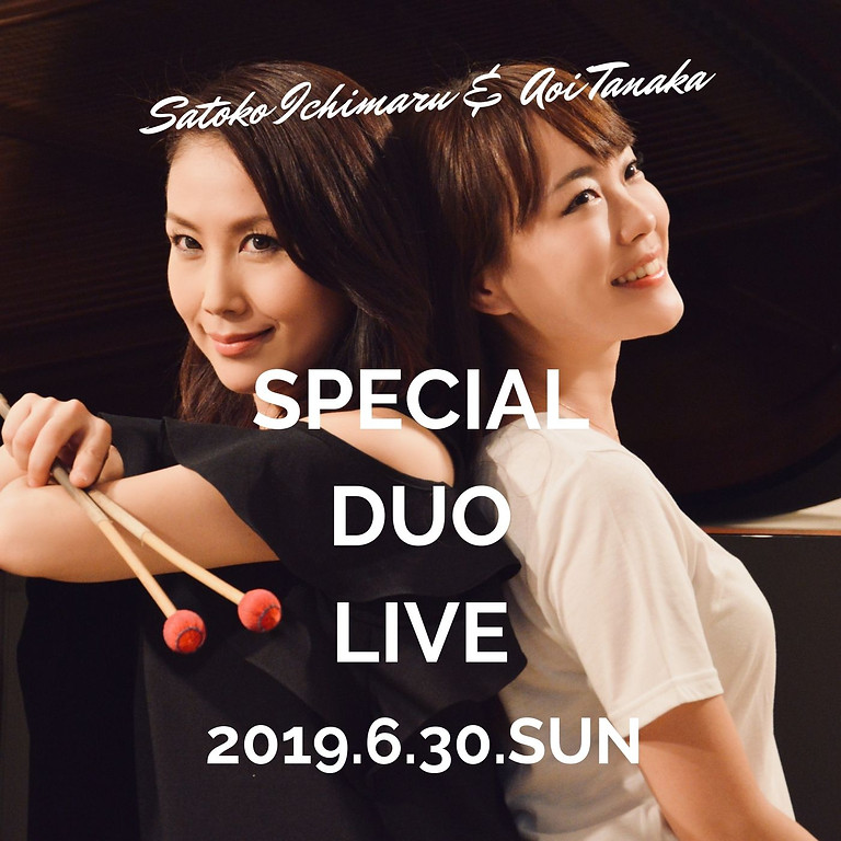 一丸聡子&田中葵Special Duo Live