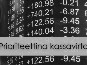 Prioriteettina kassavirta