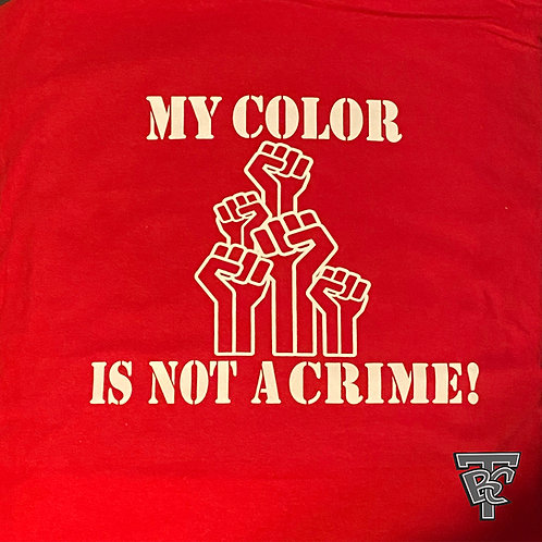 My Color Is Not A Crime