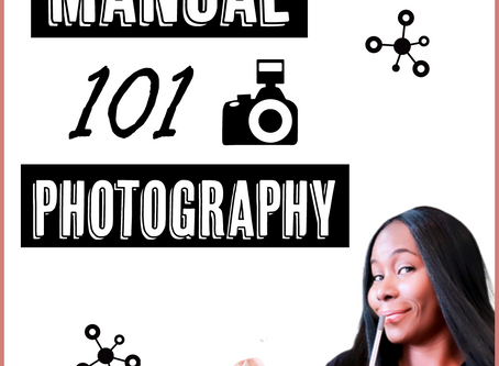 Manual Photography basics for Beginners