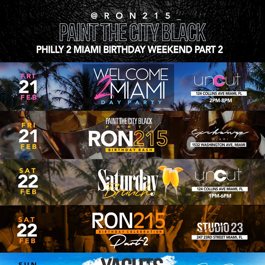 @RON215_ PAINT THE CITY BLACK CELEBRITY BIRTHDAY WEEKEND