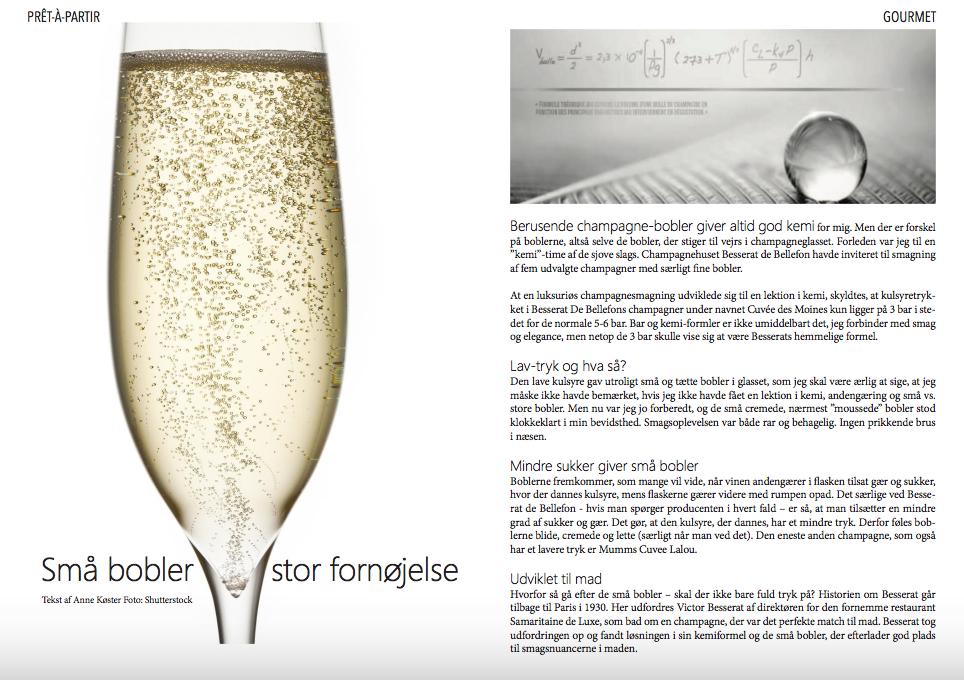 Berusende champagne-bobler giver altid god kemi for mig.