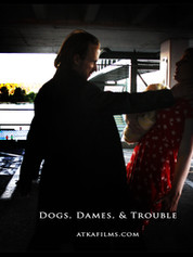 Dogs, Dames, Trouble