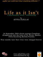 Life as it Isn't