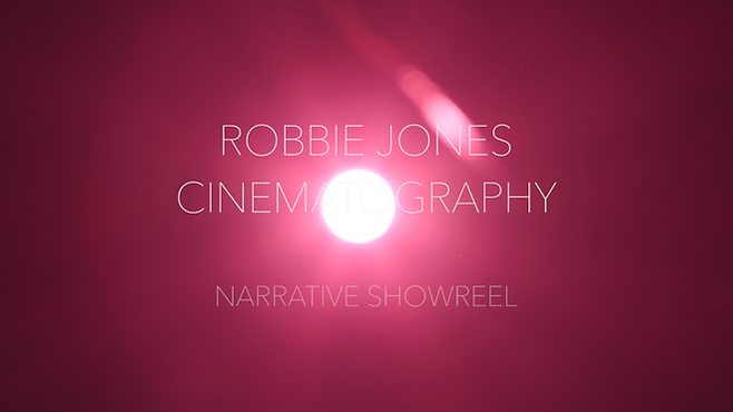 Cinematography Narrative Showreel