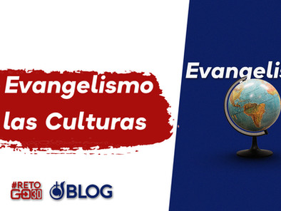 El Evangelismo y las Culturas