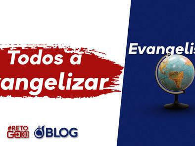 Todos a Evangelizar