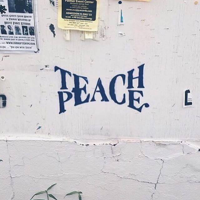 teach peace.