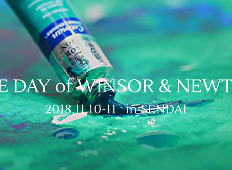 THE DAY of WINSOR&NEWTON in 仙台 開催決定!