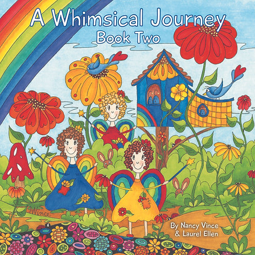 A Whimsical Journey Book Two