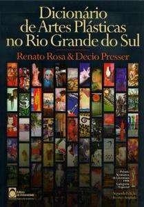 Dicionário de Artes Plásticas do Rio Grande do Sul