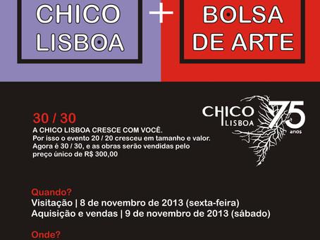 30x30 Chico Lisboa e Bolsa de Arte
