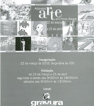 Atlântida Arte em Porto Alegre 2005