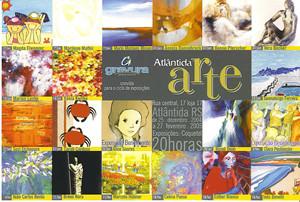 Ciclo de exposições Atlântida Arte 2004