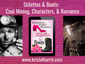 STILETTOS & BOOTS: Coal Mining, Characters, and Romance!