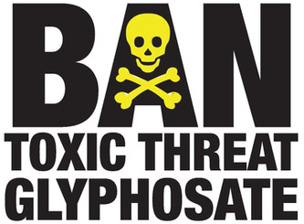 Protect Us All: Exposing Toxic threat Round-up Herbicide
