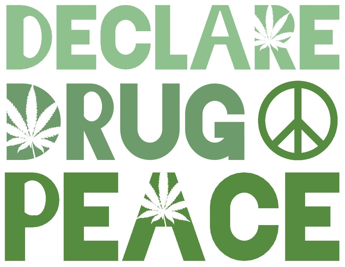 MMJ plac declare drug peace